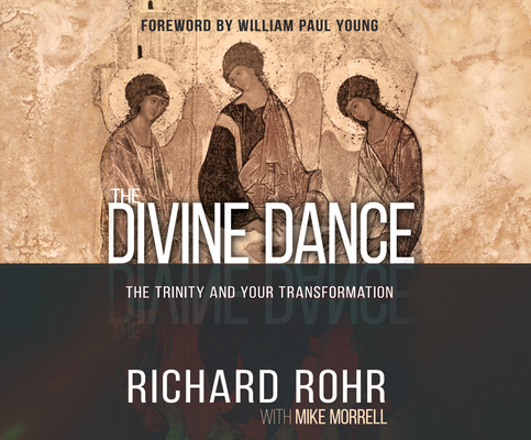 The Divine Dance: The Trinity and Your Transformation Cover Image