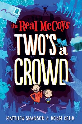 The Real McCoy_s_ Two_s a Crowd
