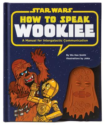 How to Speak Wookiee Cover
