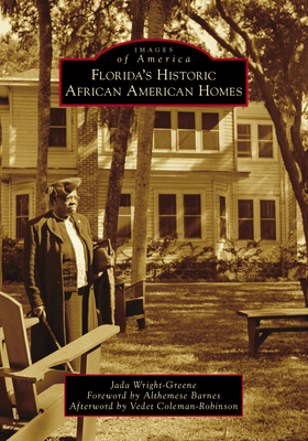 Florida's Historic African American Homes (Images of America) Cover Image