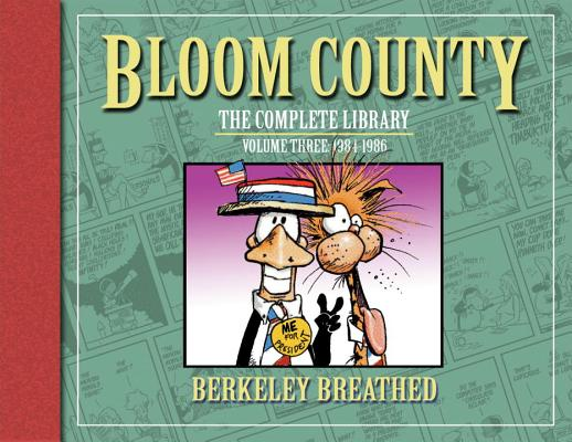 Bloom County: The Complete Library, Vol. 3: 1984-1986 Cover Image