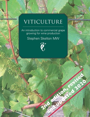 Viticulture - 2nd Edition: An introduction to commercial grape growing for wine production Cover Image