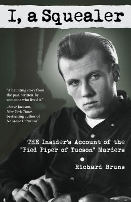 I, a Squealer: The Insider's Account of the