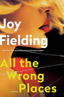 All the Wrong Places: A Novel Cover Image
