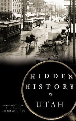 Hidden History of Utah Cover Image