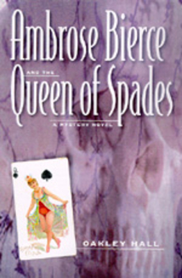 Ambrose Bierce and the Queen of Spades Cover