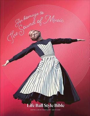 An Homage to the Sound of Music: Life Ball Style Bible Cover Image