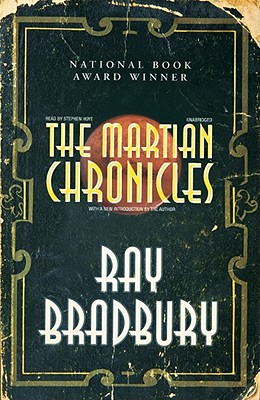 The Martian Chronicles [With Earbuds] (Playaway Adult Fiction) Cover Image