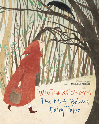 Brothers Grimm: The Most Beloved Fairy Tales Cover Image
