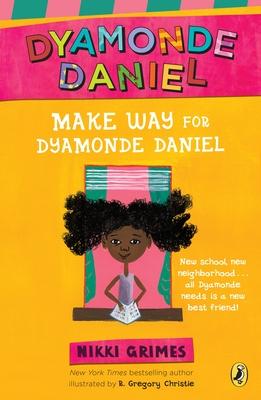 Make Way for Dyamonde Daniel (A Dyamonde Daniel Book #1) Cover Image