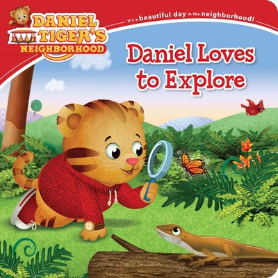 Daniel Loves to Explore (Daniel Tiger's Neighborhood) Cover Image