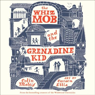 The Whiz Mob and the Grenadine Kid Cover Image