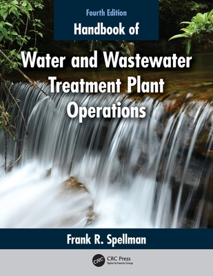 Handbook of Water and Wastewater Treatment Plant Operations Cover Image