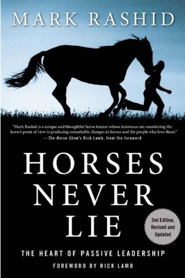 Horses Never Lie: The Heart of Passive Leadership Cover Image