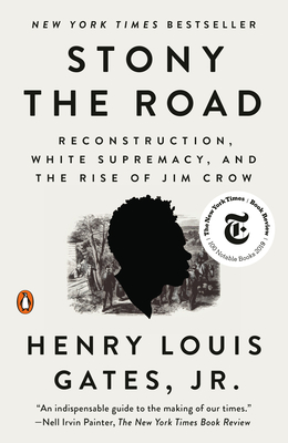 Stony the Road: Reconstruction, White Supremacy, and the Rise of Jim Crow Cover Image
