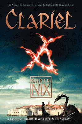 Clariel: The Lost Abhorsen (Old Kingdom #4) Cover Image