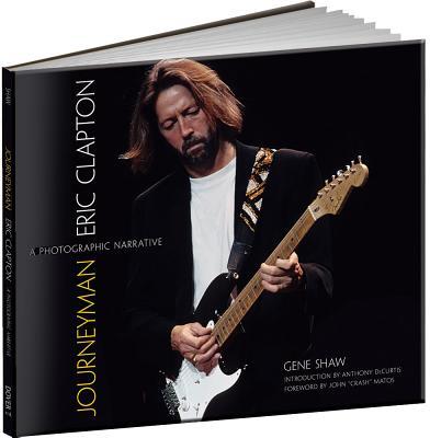 Journeyman: Eric Clapton -- A Photographic Narrative Cover Image