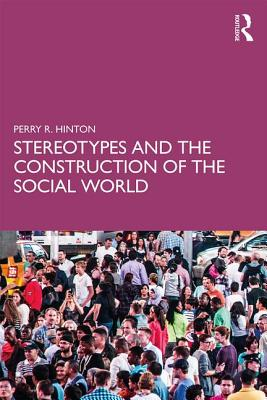 Stereotypes and the Construction of the Social World Cover Image