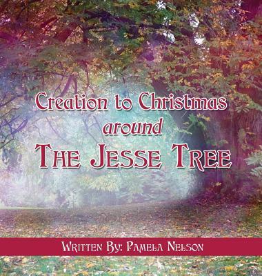 Creation to Christmas Around the Jesse Tree Cover Image