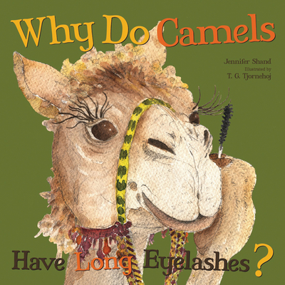 Why Do Camels Have Long Eyelashes? (Why Do?) Cover Image
