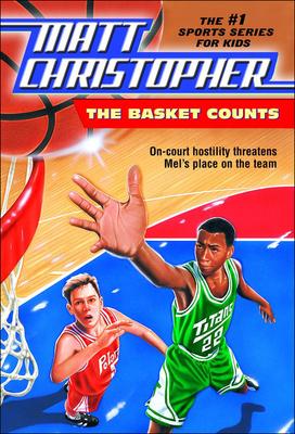 The Basket Counts (Matt Christopher #41) Cover Image