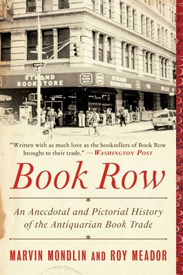 Book Row: An Anecdotal and Pictorial History of the Antiquarian Book Trade Cover Image