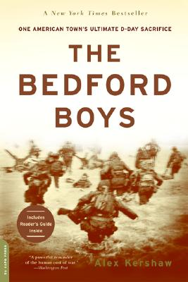 The Bedford Boys: One American Town's Ultimate D-day Sacrifice Cover Image