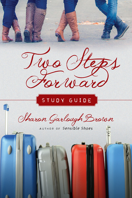 Two Steps Forward Study Guide (Sensible Shoes) Cover Image