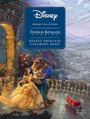 Disney Dreams Collection Thomas Kinkade Studios Disney Princess Coloring Book Cover Image