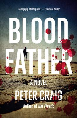 Blood Father: A Novel Cover Image