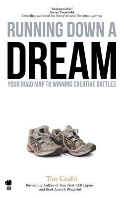 Running Down a Dream: Your Road Map To Winning Creative Battles Cover Image