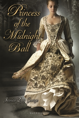 Princess of the Midnight Ball (Twelve Dancing Princesses) Cover Image