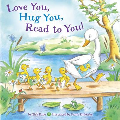 Love You, Hug You, Read to You! Cover