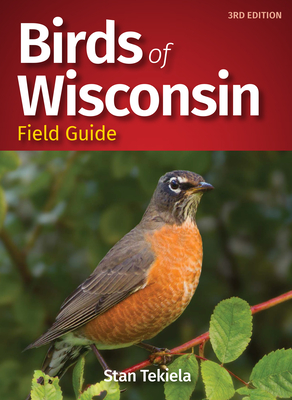 Birds of Wisconsin Field Guide (Bird Identification Guides) Cover Image