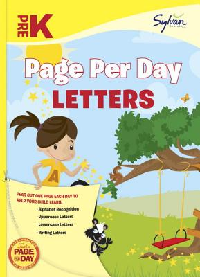 Pre-K Page Per Day: Letters: Alphabet Recognition, Uppercase Letters, Lowercase Letters, Writing Letters (Sylvan Page Per Day Series, Language Arts) Cover Image