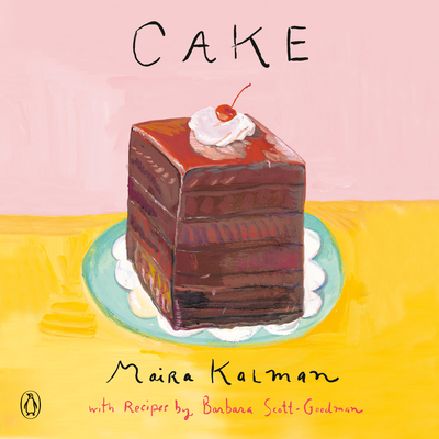 Cake: A Cookbook Cover Image