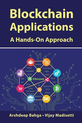 Blockchain Applications: A Hands-On Approach Cover Image