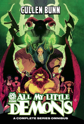 Cullen Bunn Omnibus All My Little Demons: An Aftershock Library of Tales Cover Image