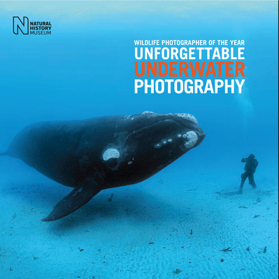 Wildlife Photographer of the Year: Unforgettable Underwater Photography Cover Image