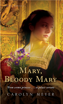 Mary, Bloody Mary: A Young Royals Book Cover Image