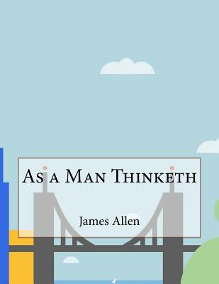 james allen as a man thinketh pdf