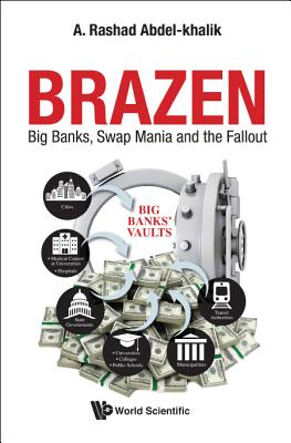 Brazen: Big Banks, Swap Mania and the Fallout Cover Image