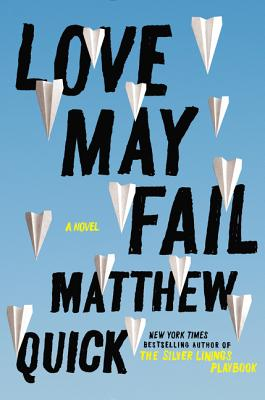 Love May Fail: A Novel Cover Image