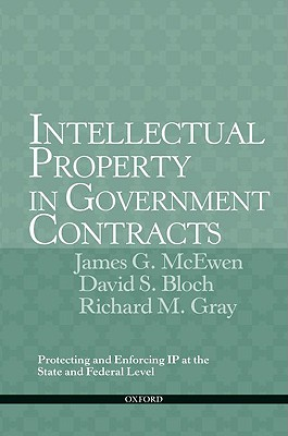 Intellectual Property in Government Contracts: Protecting and Enforcing IP at the State and Federal Level Cover Image