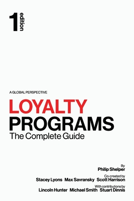 Loyalty Programs: The Complete Guide Cover Image