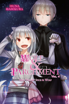 Wolf & Parchment: New Theory Spice & Wolf, Vol. 4 (light novel) Cover Image