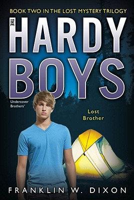 Lost Brother: Book Two in the Lost Mystery Trilogy (Hardy Boys (All New) Undercover Brothers #35) Cover Image