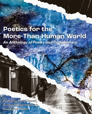 Poetics for the More-than-Human World: An Anthology of Poetry & Commentary Cover Image