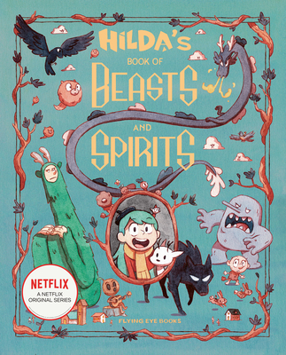 Hilda's Book of Beasts and Spirits (Hilda Tie-In) Cover Image