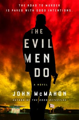 The Evil Men Do (A P.T. Marsh Novel #2) Cover Image